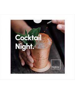 Big Box - Cocktail Night