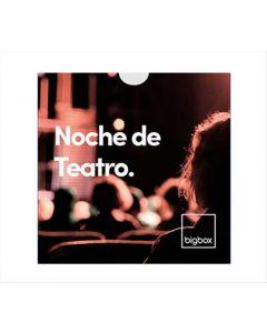 Big Box - Noche de Teatro
