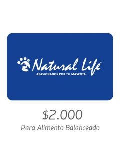 NATURAL LIFE - Gift Card Virtual $2000- Para Alimento Balanceado