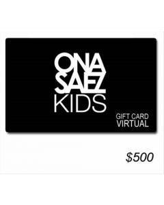 Ona Saez Kids - Gift Card Virtual $ 500